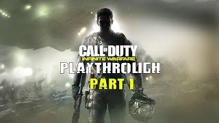 Call of Duty Infinite Warfare Walkthrough Gameplay Part 1   CAMPAIGN