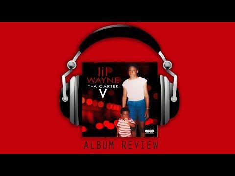 Lil Wayne 'Tha Carter V' Discussion | Album Review