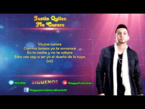 Justin Quiles - Me Curare (LETRA)
