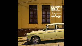 Url Isenia, Dandan, Sonnos - E Luga Ku Mi Merese (Official Audio)