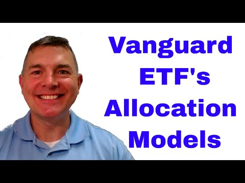Vanguard ETF Investment Allocation Models
