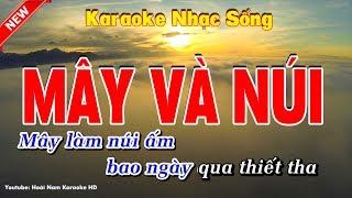 Karaoke Mây Và Núi - Hoài Nam Karaoke HD