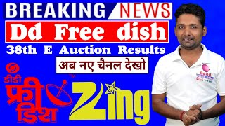 Big Breaking News Dd Free dish अब नए चैनल देखो 38th E Auction Results Zing Music Indian Fashion Tv
