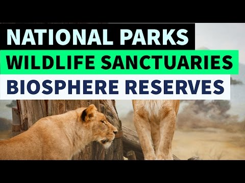 National parks, wildlife sanctuaries & Biosphere reserves of india - Static GK
