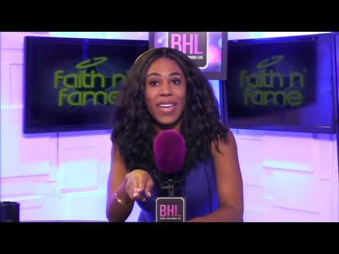 FAITH & FAME With Brittney Q  Hill  (Highlights)