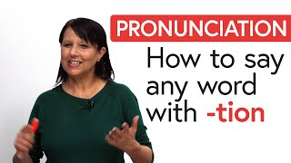Pronunciation Secret: How t๐ say any word with '-tion'