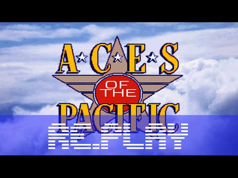 Aces of the Pacific [re.play - #20] Oh nein Combat Air Patrol [German]