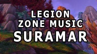 Suramar Zone Music - World of Warcraft Legion