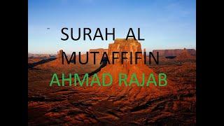 Surah al mutaffifin shaykh ahmad rajab