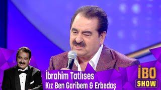 İbrahim Tatlıses'in muhteşem yorumlarıya '' Kız Ben Garibem '' ve Erbedaş'' mp3 indir