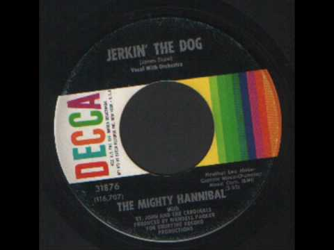 The Mighty Hannibal - Jerkin the dog - Decca Records