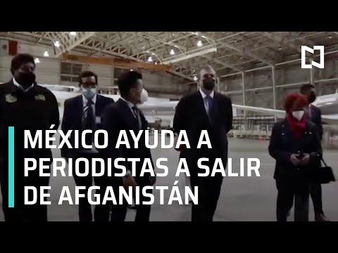 México ayudó a sacar a periodistas de Afganistán: New York Times - Por las Mañanas