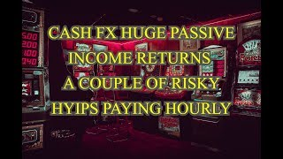 CRAZY CASH FX RETURNS (WHAT YOU NEED TO EARN HUGE RETURNS) MAKING MONEY WITH A COUPLE OF NEW HYIPS