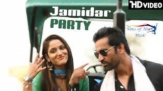 Jamidar party | somveer bhagdana, miss ada, zoya khan, himani singh | haryanvi songs haryanavi 2017