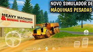 HEAVY MACHINES- NOVO JOGO DE MAQUINAS E CAMINHÕES SUPER REALISTA PARA ANDROID & IOS. #QG20K