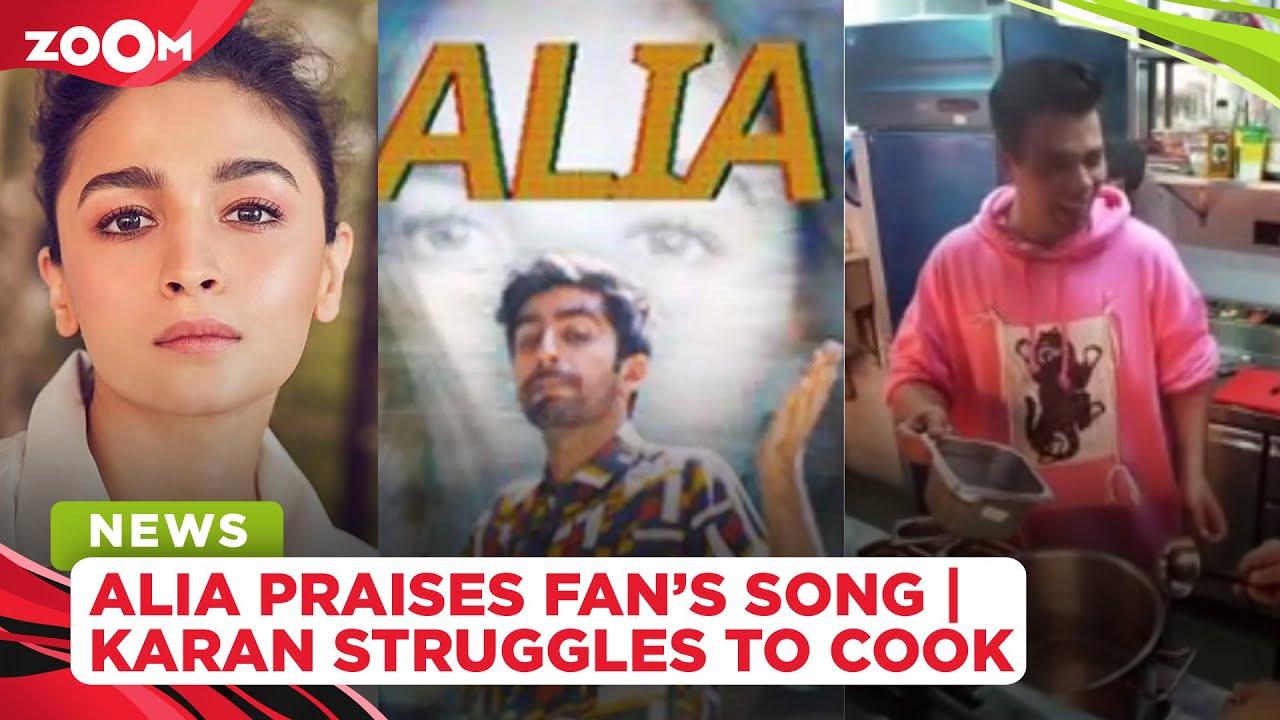 Alia Bhatt praises fan's rap song   Karan Johar struggles to cook in a celebrity food show