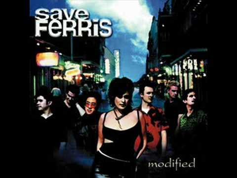 Save Ferris - I'm Not Cryin' For You