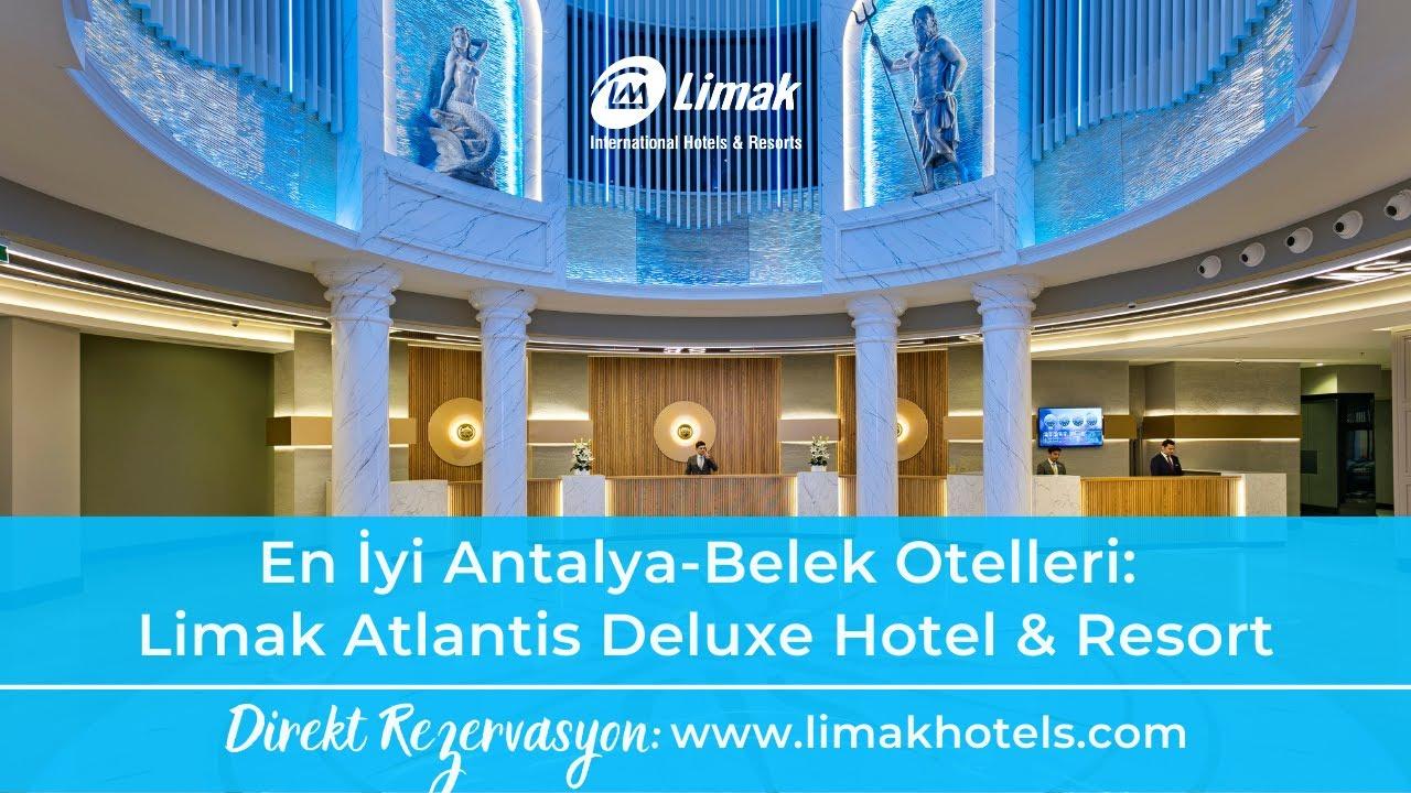 Limak Atlantis De Luxe Hotel Resort