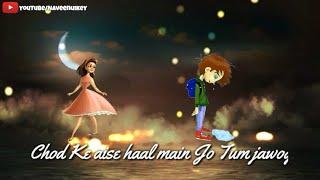 Har pal meri yaad tumhe💏 tadpayegi new status video for Whatsapp status 30 Secend