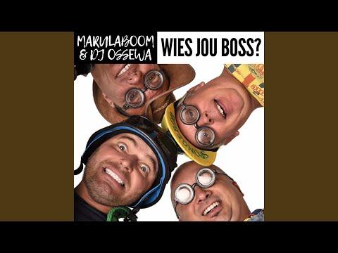 Wies Jou Boss? (feat. DJ Ossewa)