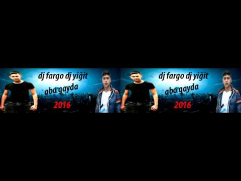 DJ FARGO DJ YİĞİT 2016 ABO GAYDA