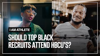Should top black recruits attend HBCU's? | I AM ATHLETE Backstage