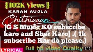 Chithiyaan (djpunjab) Karan Aujla new latest Punjabi song 2020 (Djpunjab.com)