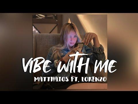 Matthaios - Vibe With Me (Lyric) ft. Lonezo