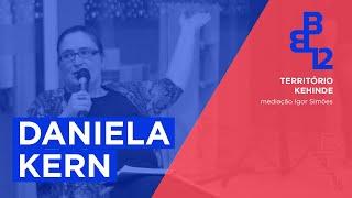 Território Kehinde com Daniela Kern - Mesa 7 - Vídeo 2/3