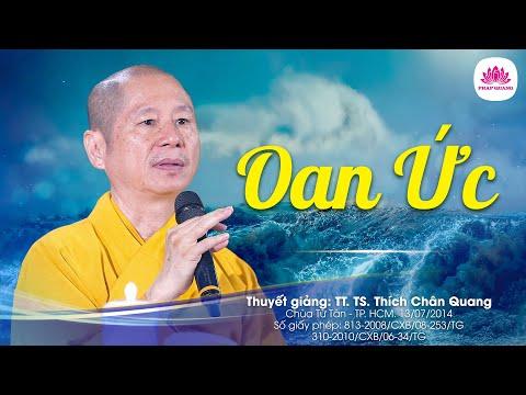 Oan ức - Pháp Cú 43 - TT. Thích Chân Quang