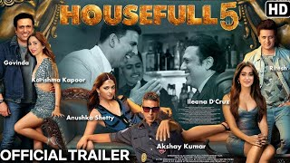 Housefull 5 movie official trailer... Akshay Kumar Anushka, Govinda, Karishma, Ritesh, Ileana
