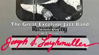 Atlanta Blues - The Great Excelsior Jazz Band
