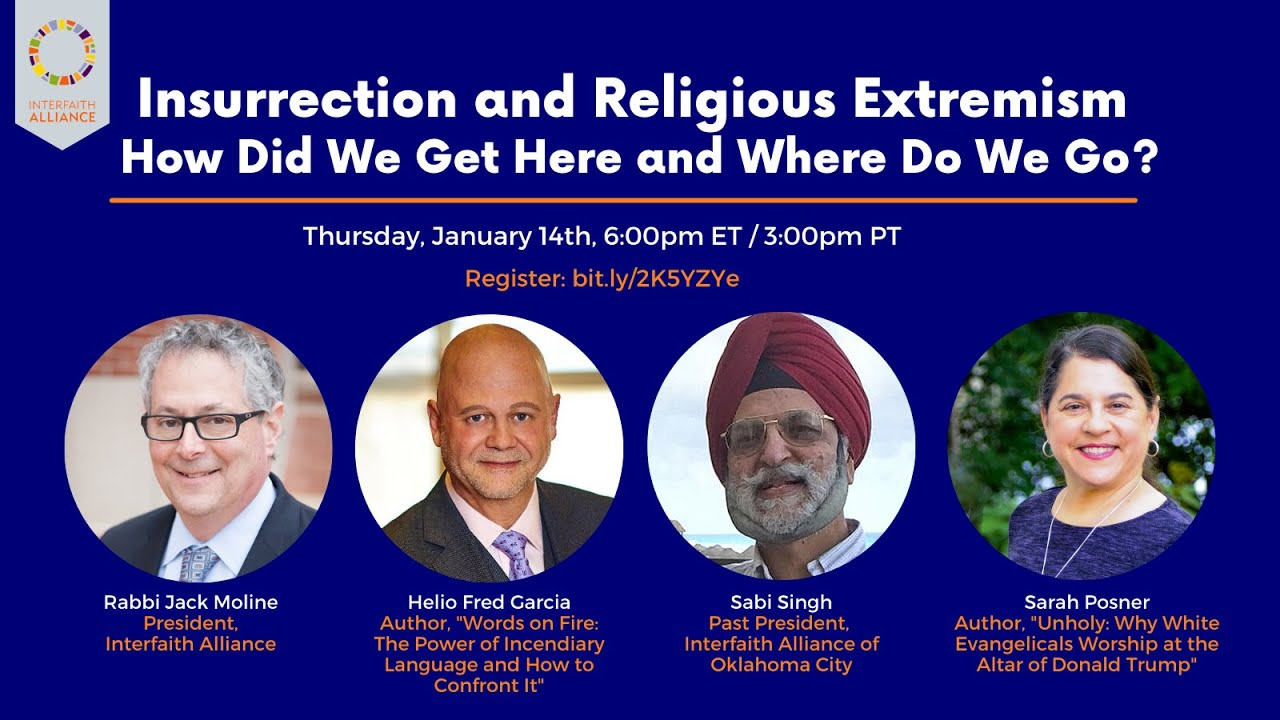 Helio Fred Garcia on Interfaith Alliance Panel on Insurrection and Religious Extremism
