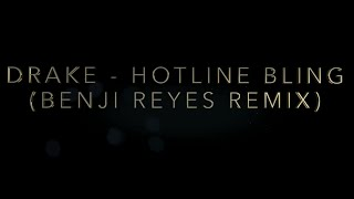 Скачать Drake Hotline Bling Benji Reyes Remix