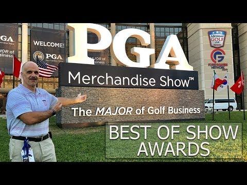 2019 PGA Merchandise Show - Best of Show Awards