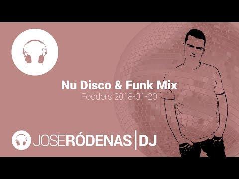 Nu Disco & Funk DJ mix | Jose Ródenas DJ (2018-01-20)