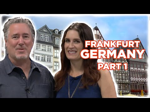 How to Travel - Frankfurt Germany - Part One