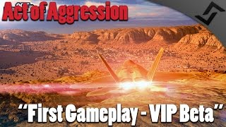 Act of Aggression Gameplay - VIP Beta gameplay - US Army Buildings [60FPS]