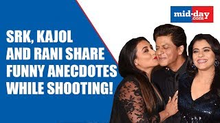 Shah Rukh Khan, Kajol and Rani Mukerji share funny anecdotes while shooting