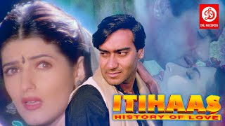 Itihaas - Bollywood Action Movies | Ajay Devgan,Twinkle Khanna & Amrish puri | HD Action Movie