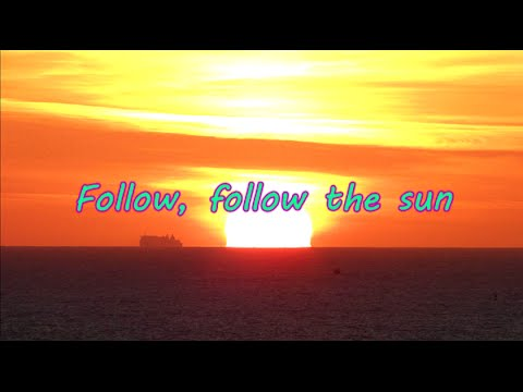 Follow The Sun Lyrics Xavier Rudd