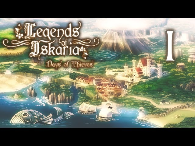 🎮 Legends of Iskaria : Days of Thieves | Ep. 1 | Let's play FR