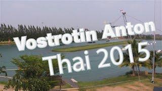 Vostrotin Anton - Thai 2015