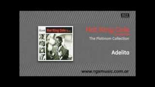 Nat King Cole en español - Adelita