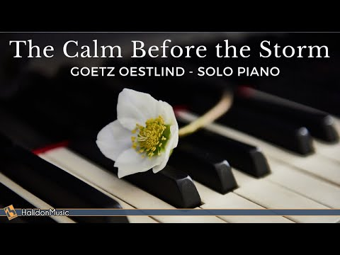 Piano Solo - The Calm Before the Storm (Goetz Oestlind)
