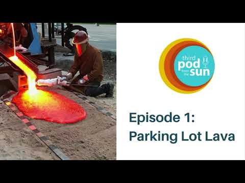Episode 1 Parking Lot Lava