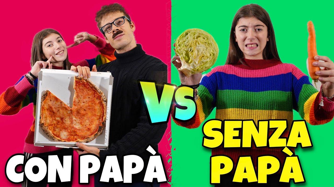 CON PAPÀ VS SENZA PAPÀ - DIFFERENZE