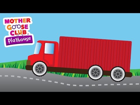 The Wheels on the Truck | Mother Goose Club Playhouse Kids Video