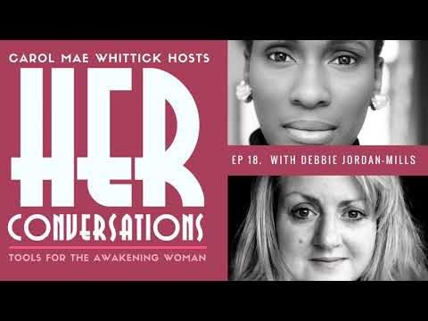 18. HER Conversations | Playing Your Unique Note with Debbie Jordan-Mills
