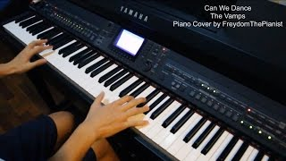 Can We Dance - The Vamps (Piano Cover/Free Sheet Music)